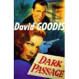 Dark Passage, by David Goodis