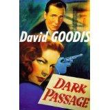 Dark Passage, by David Goodis