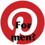 Pinterest for men