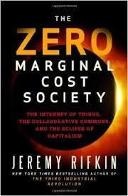 Zero Marginal Cost Society by Jeremy Rifkin
