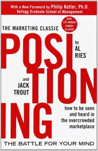 Positioning: The Battle for your Mind Al Ries